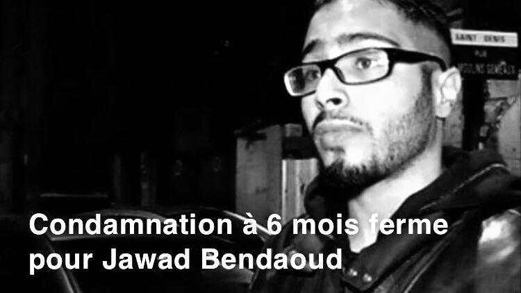 Pénal. Condamnation à 6 mois fermes pour Jawad Bendaoud