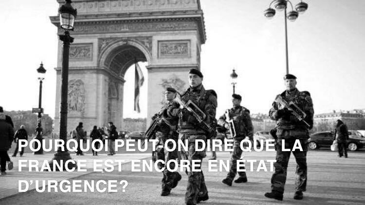 Pourquoi peut-on dire que la France est encore en état d'urgence ?