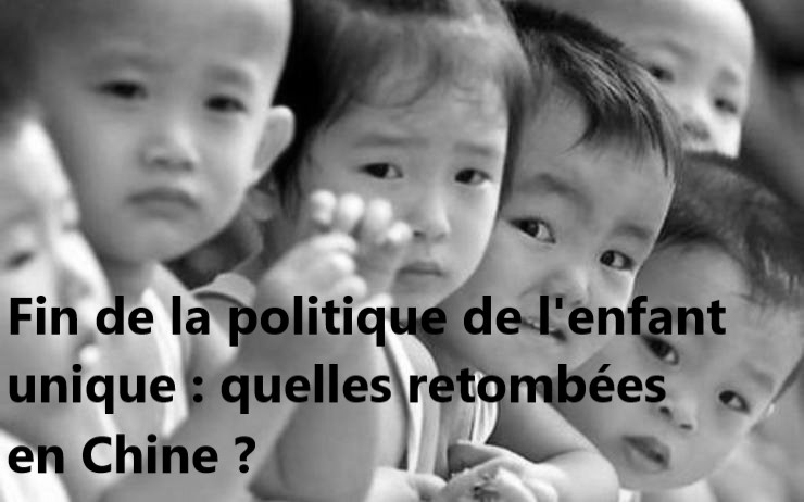 Loi. Fin de la politique de l'enfant unique : quelles retombées en Chine ?