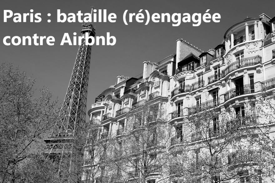 Loi. Paris : bataille (ré)engagée contre Airbnb
