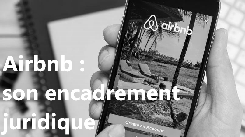 Airbnb, encradrement juridique