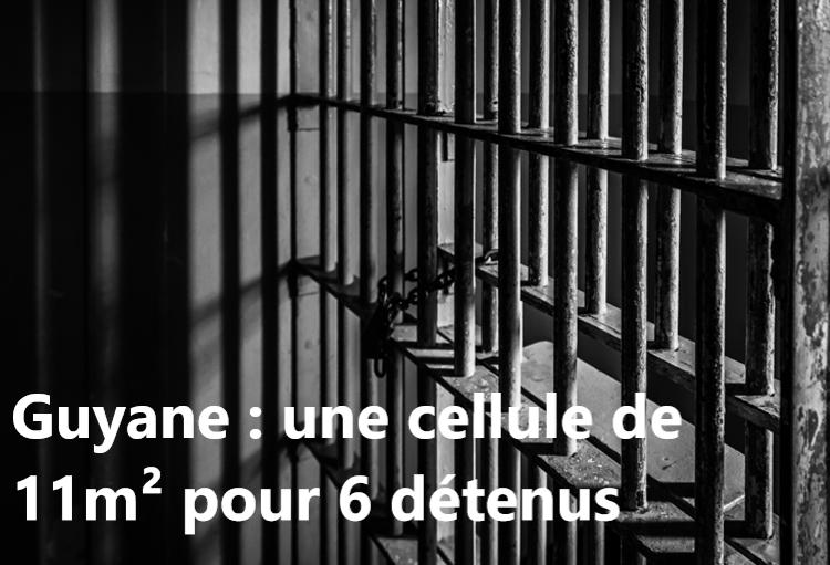 Prison. Guyane : une cellule de 11m² pour 6 détenus