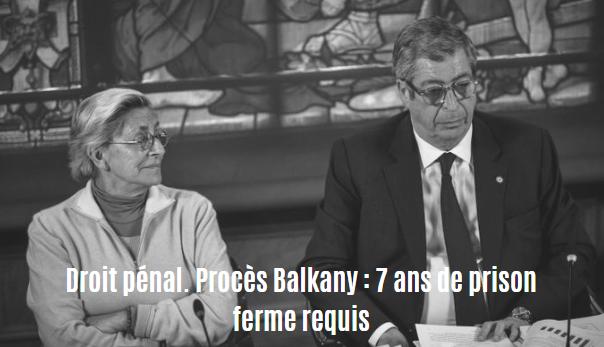 Droit pénal. Procès Balkany : 7 ans de prison ferme requis